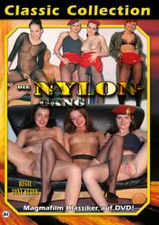Die Nylon-Gang