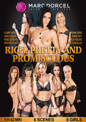 Rich, Pretty And Promiscuous