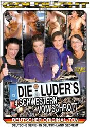 Die Luders - 4 Schwestern vom Schrottplatz