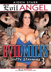 Evil MILFs 3: Slutty Stepmoms