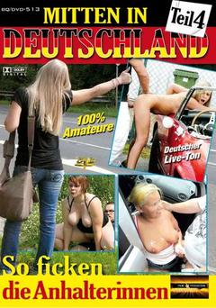 Mitten in Deutschland 4: So ficken die Anhalterinnen